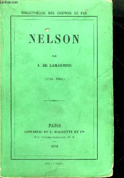 NELSON 1758-1805 / COLLECTION BIBLIOTHEQUE DES CHEMINS DE FER.