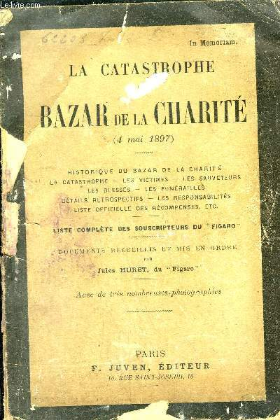 LA CATASTROPHE DU BAZAR DE LA CHARITE 4 MAI 1897.