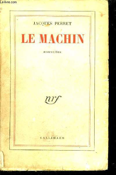 LE MACHIN - NOUVELLES.
