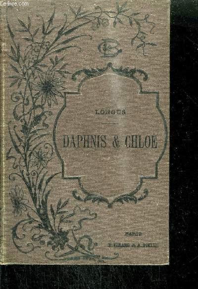 DAPHNIS & CHLOE - TRADUCITON D'AMYOT REVUE ET COMPLETEE PAR P.-L. COURIER.
