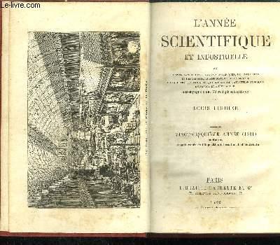 L'ANNEE SCIENTIFIQUE ET INDUSTRIELLE - 25E ANNEE 1881 CONTENANT COMPTE RENDU DE L'EXPOSITION INTERNATIONALE D'ELECTRICITE.