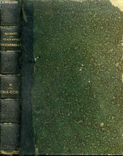 BIOGRAPHIE UNIVERSELLE ANCIENNE ET MODERNE - TOME 8 : CHA - COM.
