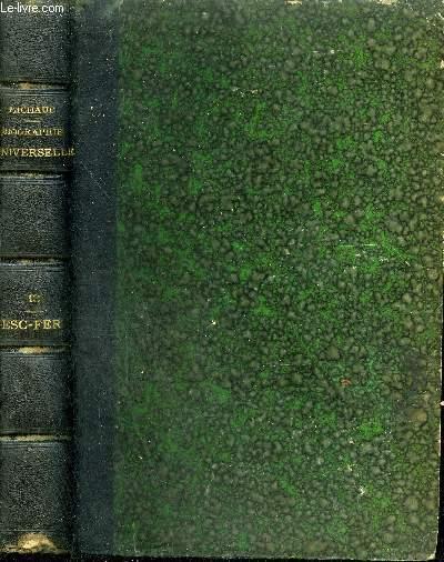 BIOGRAPHIE UNIVERSELLE ANCIENNE ET MODERNE - TOME 13 : ESC - FER - INCOMPLET.