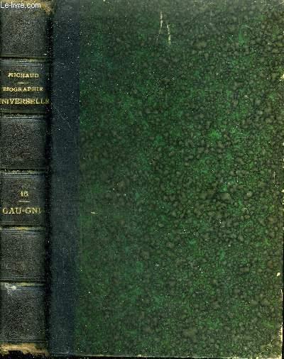 BIOGRAPHIE UNIVERSELLE ANCIENNE ET MODERNE - TOME 16 : GAU - GNI.