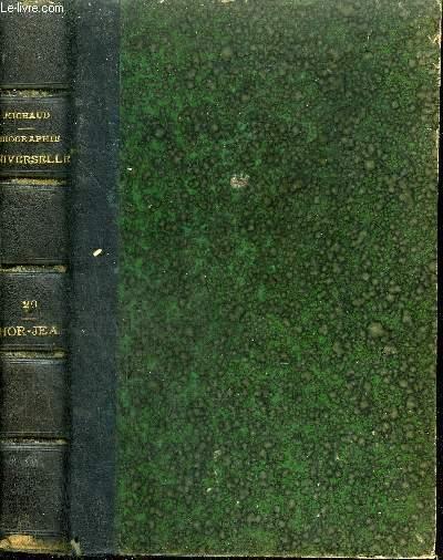 BIOGRAPHIE UNIVERSELLE ANCIENNE ET MODERNE - TOME 20 : HOR - JEA.
