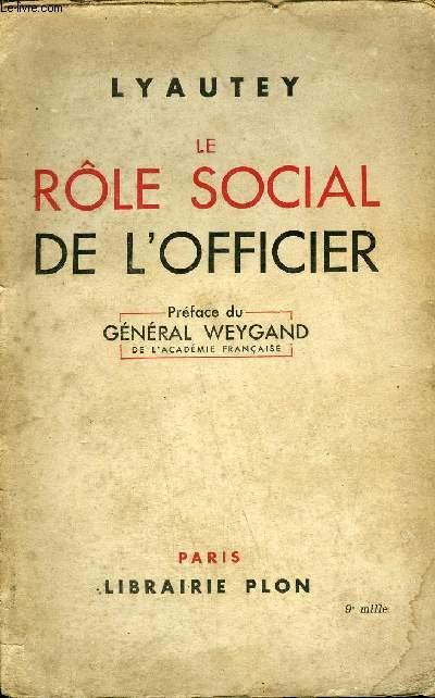 LE ROLE SOCIAL DE L'OFFICIER.