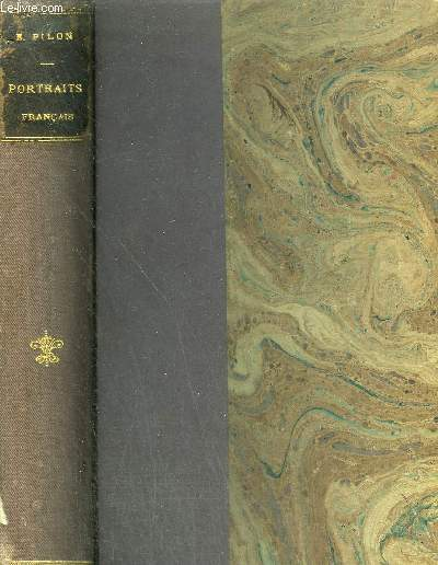 PORTRAITS FRANCAIS (XVIIIE ET XIXE SIECLES) - M.POIVRE PARADIS DE MONCRIF MME GEOFFRIN CHODERLOS DE LACLOS M.SAUCE FABRE D'EGLANTINE - LE CHEVALIER DE SAINT JUST - MAURICE ET EUGENIE DE GUERIN .
