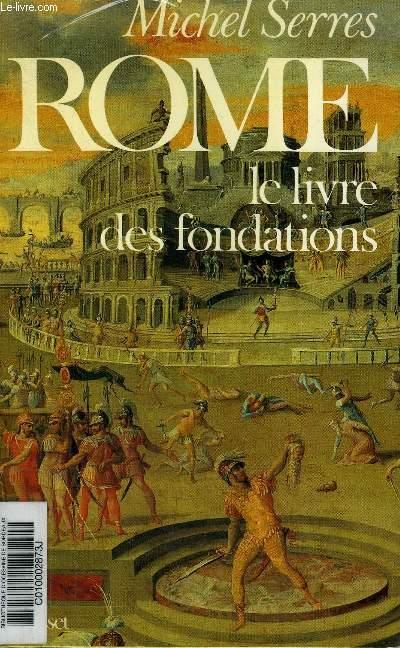 ROME LE LIVRE DES FONDATIONS - ESSAI.