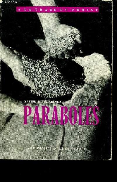PARABOLES - COLLECTION A LA TRACE DU CHRIST.