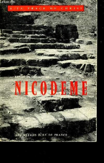 NICODEME - COLLECTION A LA TRACE DU CHRIST.