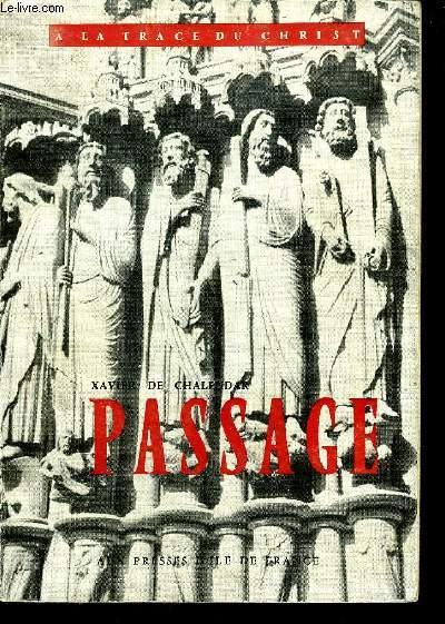 PASSAGE - COLLECTION A LA TRACE DU CHRIST.