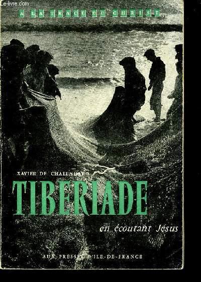 TIBERIADE - COLLECTION A LA TRACE DU CHRIST.