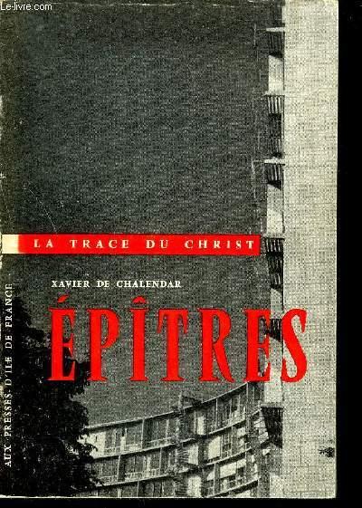 EPITRES - COLLECTION A LA TRACE DU CHRIST.