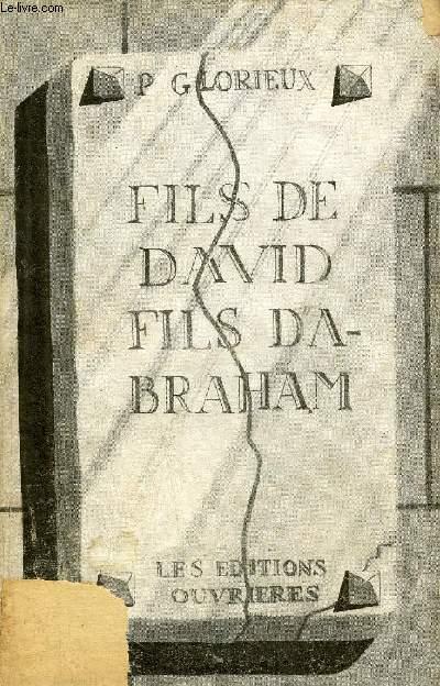 FILS DE DAVID FILS D'ABRAHAM - ESSAI D'HISTOIRE SAINTE.
