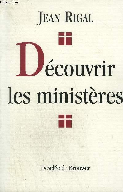 DECOUVRIR LES MINISTERES.