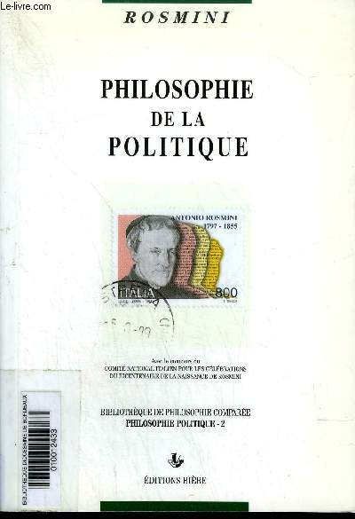 PHILOSOPHIE DE LA POLITIQUE - COLLECTION BIBLIOTHEQUE DE PHILOSOPHIE COMPAREE PHILOSOPHIE POLITIQUE 2.