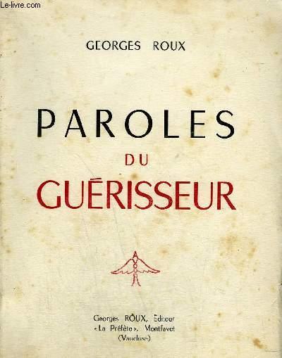 PAROLES DU GUERISSEUR.