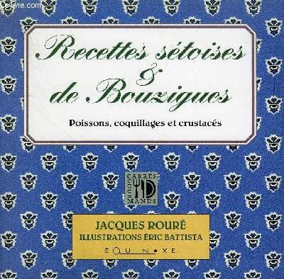 RECETTES SETOISES & DE BOUZIGUES POISSONS COQUILLAGES ET CRUSTACES.