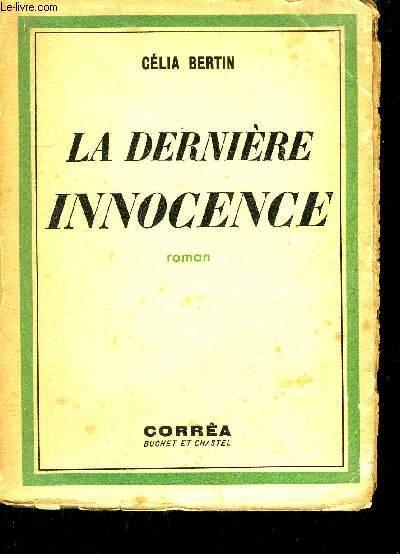 LA DERNIERE INNONCENCE - ROMAN.