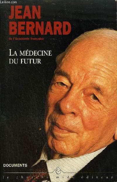LA MEDECINE DU FUTUR SUIVI DE CARNETS 1970-1978 - COLLECTION DOCUMENTS.
