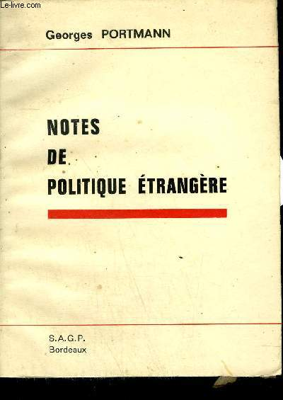 NOTES DE POLITIQUE ETRANGERE.