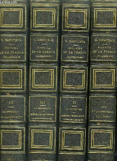 HISTOIRE DE LA FRANCE CONTEMPORAINE - EN 4 TOMES - TOMES 1 + 2 + 3 + 4 .