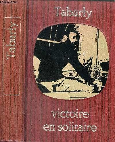 VICTOIRE EN SOLITAIRE - COLLECTION BIBLIOTHEQUE DE LA MER.