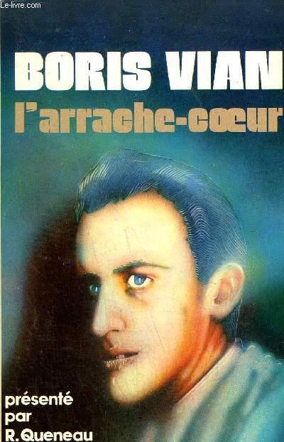 L'ARRACHE COEUR - ROMAN.