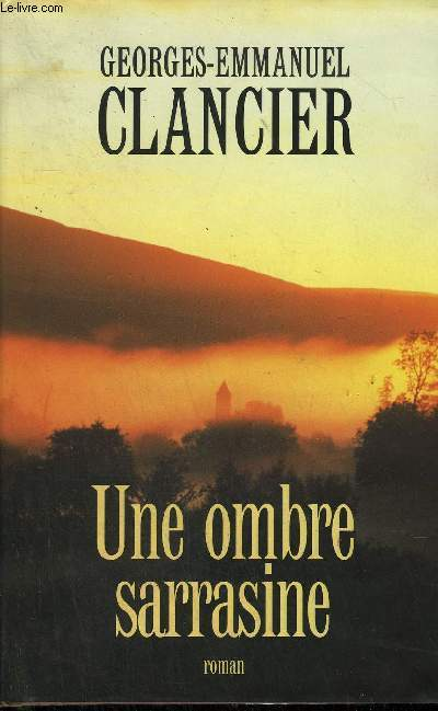 UNE OMBRE SARRASINE - ROMAN.