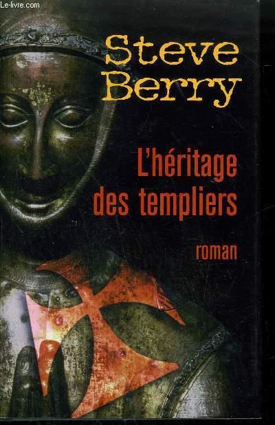 L'HERITAGE DES TEMPLIERS - ROMAN.