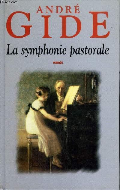 LA SYMPHONIE PASTORALE - ROMAN.