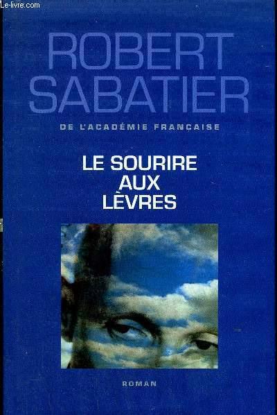LE SOURIRE AUX LEVRES - ROMAN.