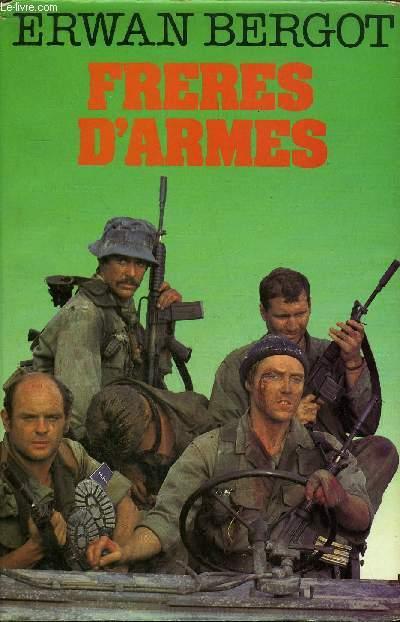 FRERES D'ARMES.