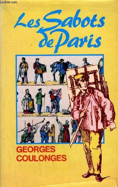 LES SABOTS DE PARIS - ROMAN.