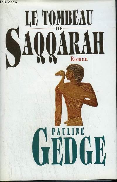 LE TOMBEAU DE SAQQARAH - ROMAN.