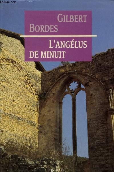 L'ANGELUS DE MINUIT - ROMAN.
