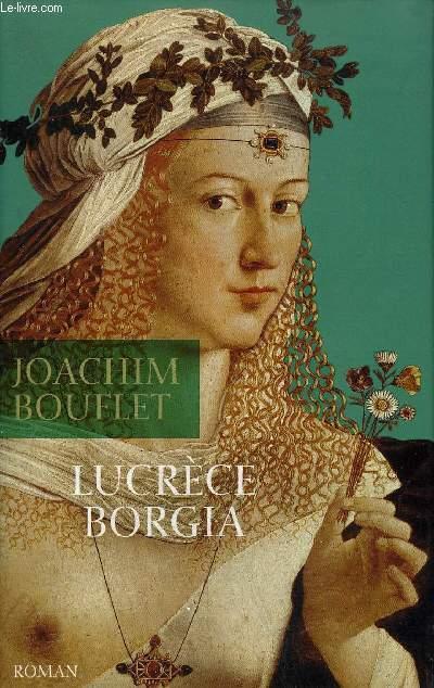LUCRECE BORGIA - ROMAN.