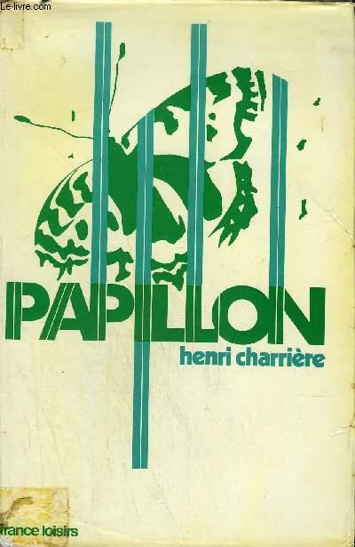 PAPILLON RECIT SUIVI DE PAPILLON OU LA LITTERATURE ORALE PAR JEAN FRANCOIS REVEL - COLLECTION VECU.
