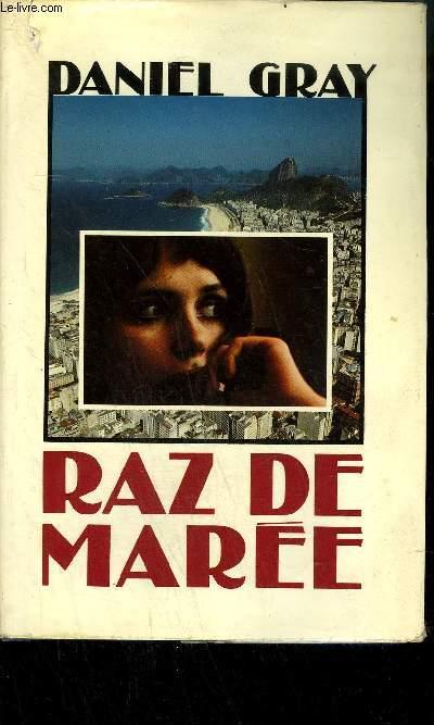 RAZ DE MAREE - ROMAN.