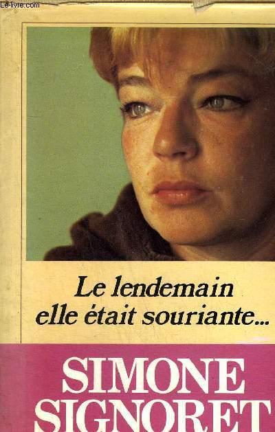 LE LENDEMAIN ELLE ETAIT SOURIANTE ...