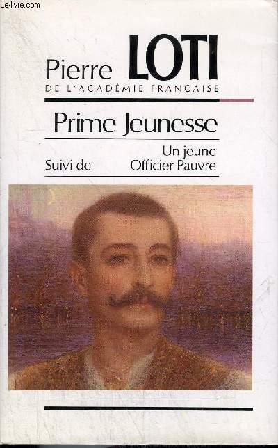 PRIME JEUNESSE SUIVI DE UN JEUNE OFFICIER PAUVRE.