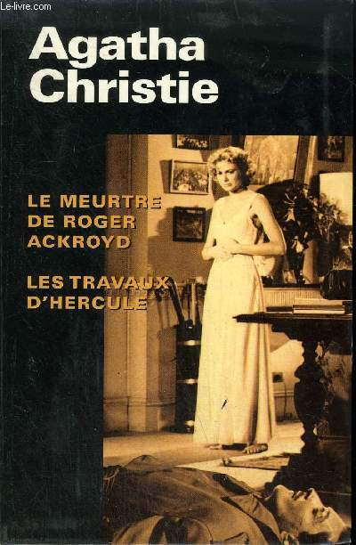 LE MEURTRE DE ROGER ACKROYD LES TRAVAUX D'HERCULE.
