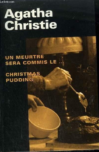 UN MEURTRE SERA COMMIS LE ... CHRISTMAS PUDDING ET AUTRES SURPRISES DU CHEF.