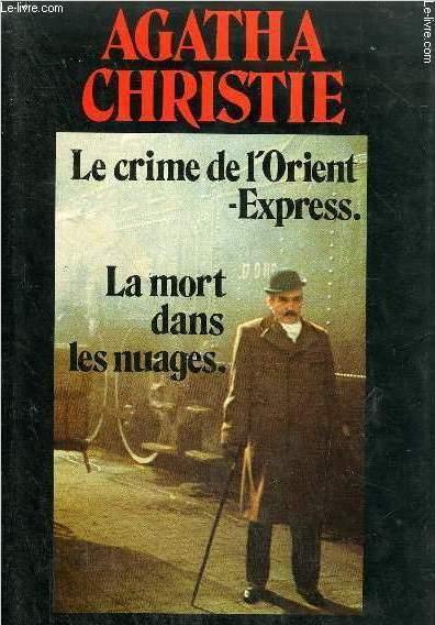 LE CRIME DE L'ORIENT EXPRESS - LA MORT DANS LES NUAGES.