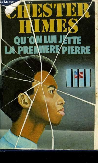 QU'ON LUI JETTE LA PREMIERE PIERE (CAST THE FIRST STONE).