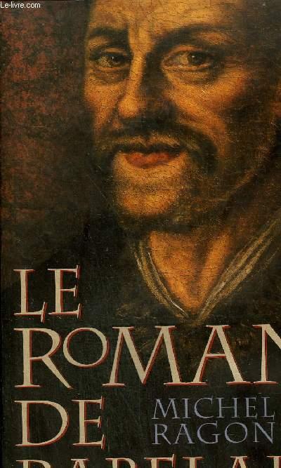 LE ROMAN DE RABELAIS.