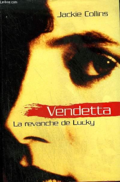 VENDETTA LA REVANCHE DE LUCKY.