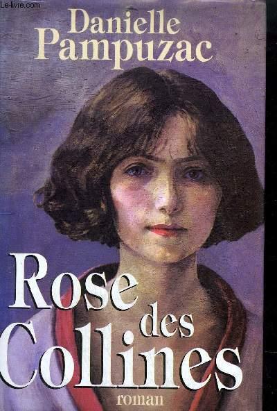 ROSE DES COLLINES - ROMAN.