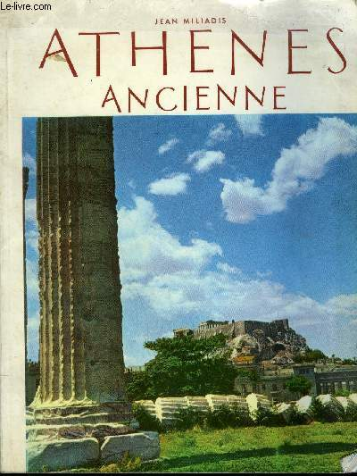 ATHENES ANCIENNE.