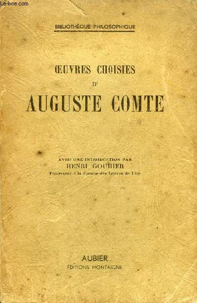 OEUVRES CHOISIES D'AUGUSTE COMTE - COLLECTION BIBLIOTHEQUE DE PHILOSOPHIE.